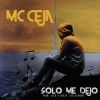 MC-CEJA-_-SOLO-ME-DEJO_web